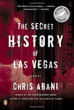Load image into Gallery viewer, The Secret History Of Las Vegas: A Novel