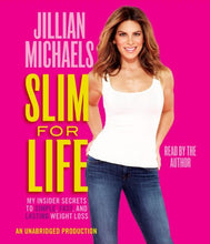Load image into Gallery viewer, Slim For Life: My Insider Secrets To Simple, Fast, And Lasting Weight Loss
