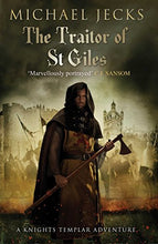 Load image into Gallery viewer, The Traitor Of St. Giles (Knights Templar)