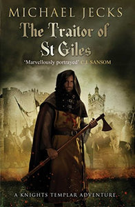 The Traitor Of St. Giles (Knights Templar)