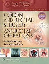 Load image into Gallery viewer, Colon And Rectal Surgery: Anorectal Operations (Master Techniques In Surgery)