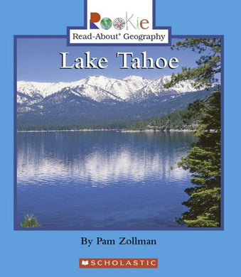 Lake Tahoe (Rookie Read-About Geography)