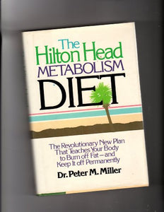 The Hilton Head Metabolism Diet