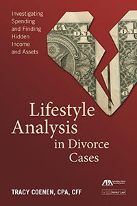 Lifestyle Analysis In Divorce Cases: Investigating Spending And Finding Hidden Income And Assets
