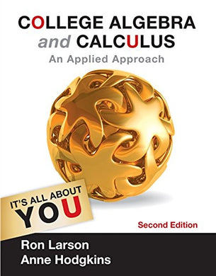 College Algebra And Calculus: An Applied Approach (Textbooks Available With Cengage Youbook)