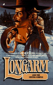 Longarm 219: Longarm And The Crying Corpse