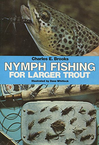 Nymph Fishing For Larger Trout