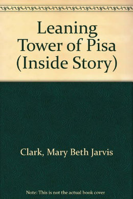 The Leaning Tower Of Pisa (The Inside Story)