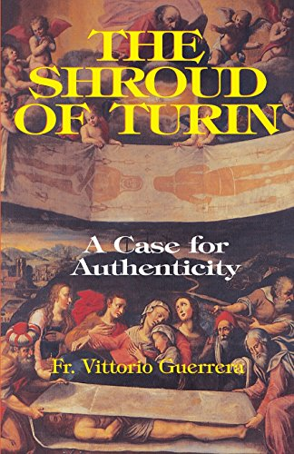 The Shroud Of Turin: A Case For Authenticity