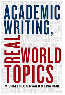 Academic Writing, Real World Topics