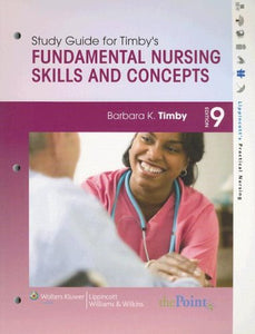 Study Guide To Accompany Fundamental Nursing Skills And Concepts