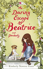 Load image into Gallery viewer, The Daring Escape Of Beatrice And Peabody