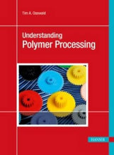 Load image into Gallery viewer, Understanding Polymer Processing 2E: Processes And Governing Equations