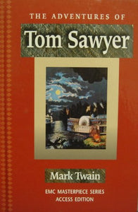 The Adventures Of Tom Sawyer (The Emc Masterpiece Series Access Editions)
