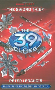 The Sword Thief (The 39 Clues, Book 3) - Library Edition