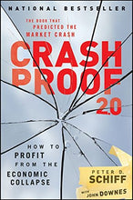 Load image into Gallery viewer, Crash Proof 2.0: How To Profit From The Economic Collapse