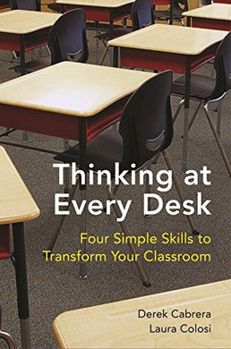 Thinking At Every Desk: Four Simple Skills To Transform Your Classroom (Norton Books In Education)