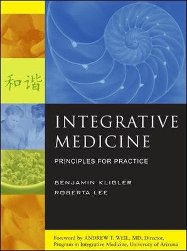 Integrative Medicine: Principles For Practice