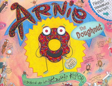 Load image into Gallery viewer, Arnie, The Doughnut (The Adventures Of Arnie The Doughnut)