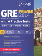 Load image into Gallery viewer, Kaplan Gre Premier 2014 With 6 Practice Tests: Book + Online + Dvd + Mobile