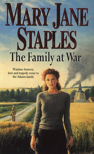 The Family At War: An Adams Family Saga Novel (The Adams Family)