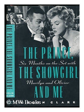 Load image into Gallery viewer, The Prince, The Showgirl, And Me: Six Months On The Set With Marilyn And Olivier