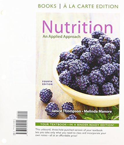 Nutrition: An Applied Approach, Books A La Carte Edition & Mydietanalysis Student Access Code Card