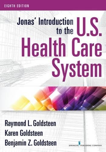 Jonas Introduction To The U.S. Health Care System, 8Th Edition