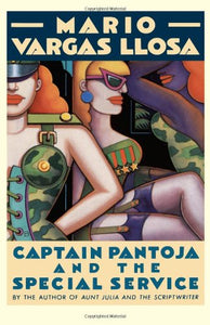 Captain Pantoja And The Special Service: A Novel