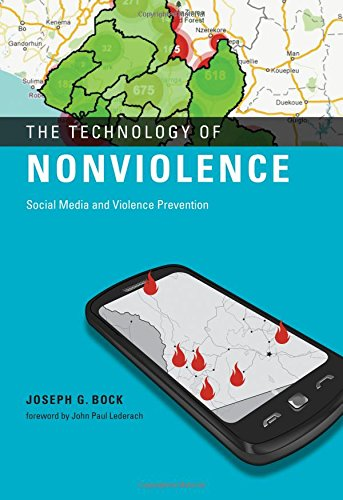 The Technology Of Nonviolence: Social Media And Violence Prevention (Mit Press)