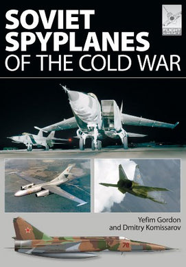 Soviet Spyplanes Of The Cold War (Flightcraft)
