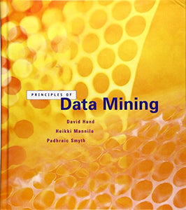 Principles Of Data Mining (Adaptive Computation And Machine Learning)