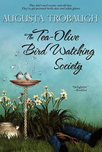 Load image into Gallery viewer, The Tea-Olive Bird Watching Society