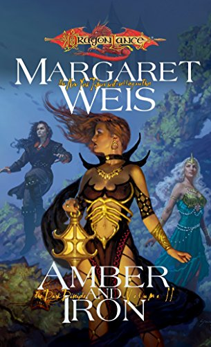 Amber And Iron (Dragonlance: The Dark Disciple, Vol. 2) (V. 2)