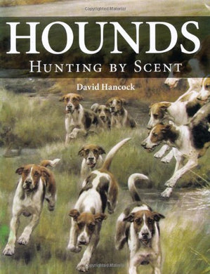 Hounds: Hunting By Scent