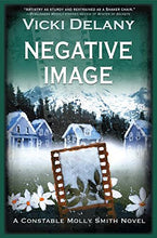 Load image into Gallery viewer, Negative Image (Constable Molly Smith Novels)
