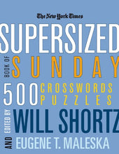 Load image into Gallery viewer, The New York Times Supersized Book Of Sunday Crosswords: 500 Puzzles (New York Times Crossword Puzzles)
