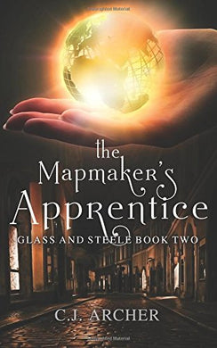 The Mapmaker'S Apprentice (Glass And Steele) (Volume 2)