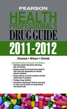 Load image into Gallery viewer, Pearson Health Professional'S Drug Guide 2011-2012 (Pharmacology)