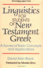 Load image into Gallery viewer, Linguistics For Students Of New Testament Greek: A Survey Of Basic Concepts And Applications