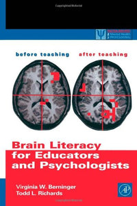 Brain Literacy For Educators And Psychologists (Practical Resources For The Mental Health Professional)