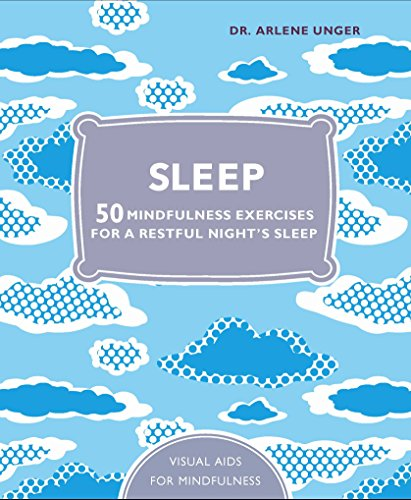 Sleep: 50 Mindfulness Exercises For A Restful Night'S Sleep