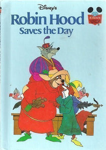Walt Disney Productions Presents Robin Hood Saves The Day (Disney'S Wonderful World Of Reading)