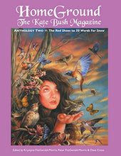 Load image into Gallery viewer, Homeground: The Kate Bush Magazine: Anthology Two: 'The Red Shoes' To '50 Words For Snow'