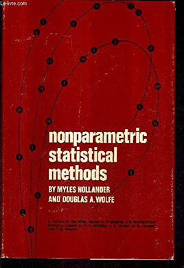 Nonparametric Statistical Methods (Wiley Series In Probability And Statistics - Applied Probability And Statistics Section)