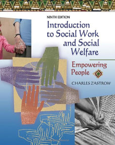 Introduction To Social Work And Social Welfare: Empowering People (Available Titles Cengagenow)