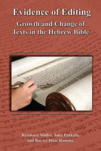 Load image into Gallery viewer, Evidence Of Editing: Growth And Change Of Texts In The Hebrew Bible (Resources For Biblical Study)