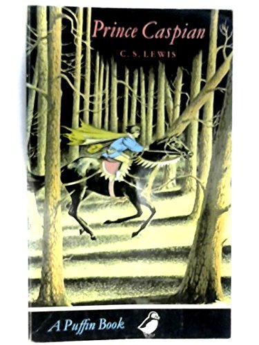 Prince Caspian (Chronicles Of Narnia Book 2)