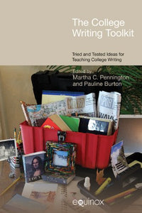 The College Writing Toolkit: Tried And Tested Ideas For Teaching College Writing (Frameworks For Writing)