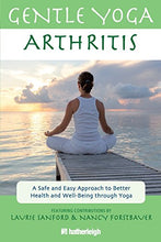 Load image into Gallery viewer, Gentle Yoga For Arthritis: A Safe And Easy Approach To Better Health And Well-Being Through Yoga